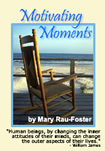 Motivating Moments book by Mary Rau-Foster