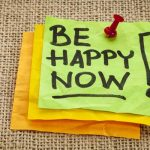 Be Happy Now!